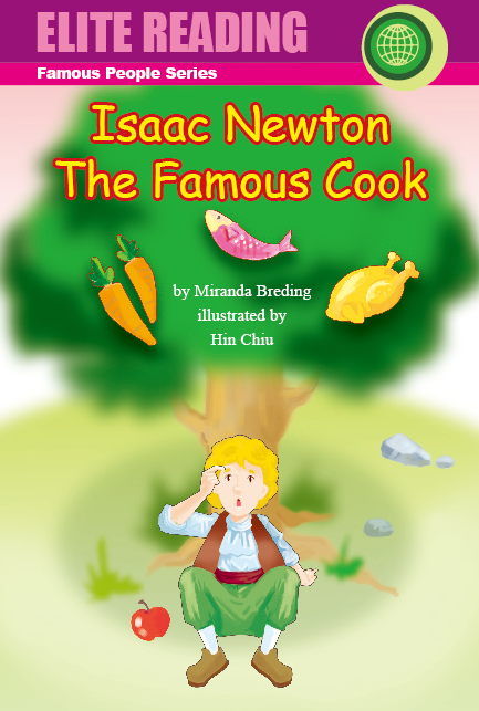 Isaac Newton The Famous Cook