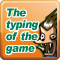 Typing of the Game
