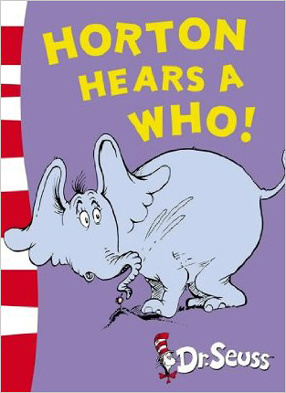 book cover of Horton Hears a Who!